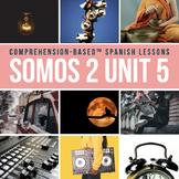 SOMOS 2 Unit 05: Ruidos en la noche for teaching preterite I-Y verbs
