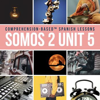 SOMOS Spanish 2 Unit 5: Ruidos en la noche for teaching preterite I-Y verbs