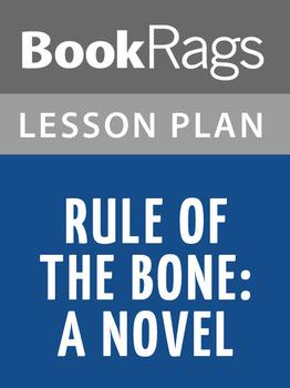 Rule of the Bone: A Novel Lesson Plans