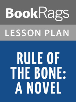 Rule of the Bone: A Novel Lesson Plans