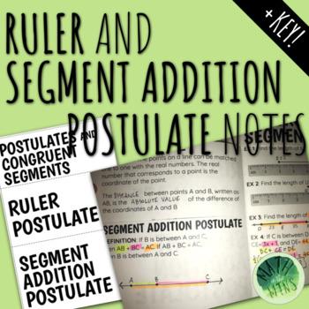 Ruler Postulate and Segment Addition Postulate Notes