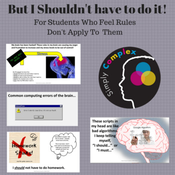 Rules Don't Apply to Me; I Shouldn't Have to do it; Twice Exceptional