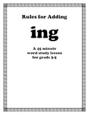 Rules For Adding ING Endins Word Study Lesson for the ing suffix