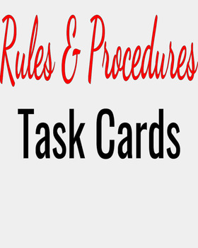 Rules & Procedures Task Cards