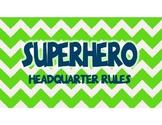 Rules - Superhero Theme