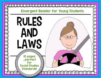 {Rules and Laws} Emergent Reader for Young Students: Socia