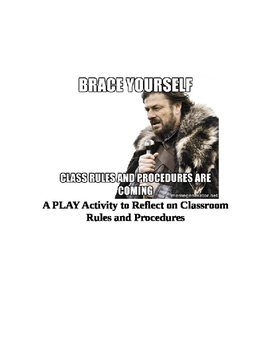 Back from Break:  REVISIT Rules and Procedures by Creating a Play