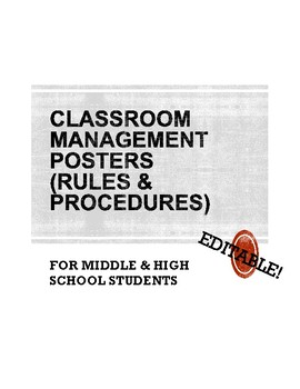 Rules and Procedures POSTERS (middle/high school) A+ Classroom Management!