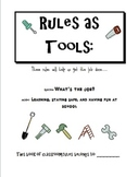Rules as Tools: A Booklet to Help Students Learn Your Clas