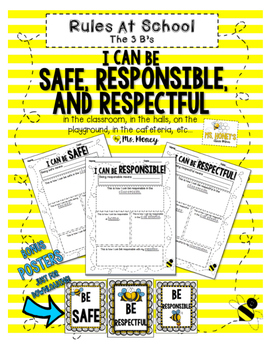 Rules at School (3 B's) Be Safe, Respectful, and Responsible