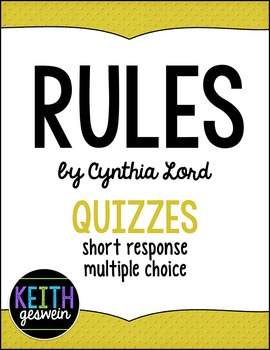 Rules by Cynthia Lord:  11 Quizzes