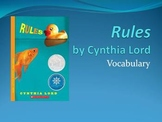 Rules, by Cynthia Lord - Vocabulary for the ENTIRE novel! (52 words!)
