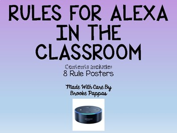 Rules for Alexa in the Classroom