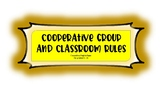 Rules for Cooperative and Cohort Groups