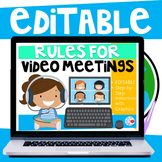 Rules for Video Meetings (Editable) Distance Learning