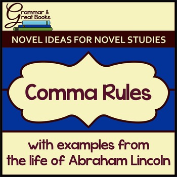 Rules for the Comma: Honoring Abraham Lincoln