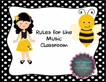 Rules for the Music Classroom (Bee-themed)