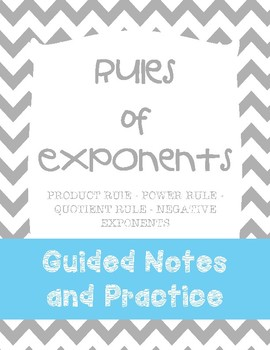 Rules/Laws of Exponents Guided Notes and Practice