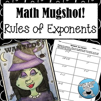 "RULES OF EXPONENTS - ""MATH MUGSHOT"""