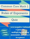 Common Core Math 1: Rules of Exponents Quiz