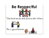 Rules of the Classroom  - Be Responsible, Be Respectful, a