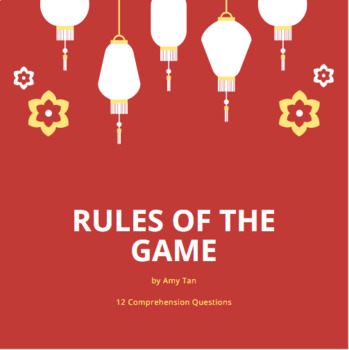 Rules of the Game by Amy Tan Comprehension Question Worksheet Handout