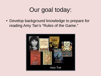 Rules of the Game by Amy Tan Introduction and Background Knowledge