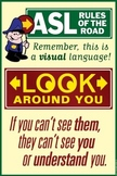 Rules of the Road. ASL