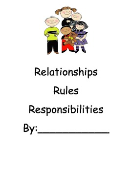 Rules, responsibilities and relationships (social studies)