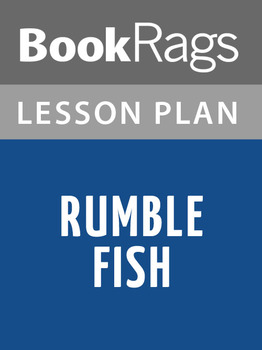 Rumble Fish Lesson Plans
