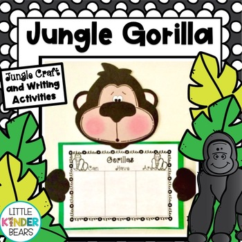 Rumble in the Jungle!! Gorilla Craft & Writing Activity or Zoo Craft