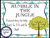 Rumble in the Jungle Sound Story