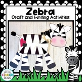 Jungle and Zoo Zebra Craft and Writing Activities