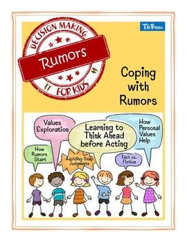 Rumors: Coping with Rumors