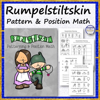 Rumpelstiltskin Patterning and Position Math