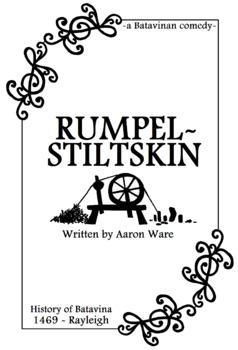 Rumpelstiltskin - a Short Play!