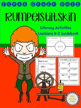Rumplestiltskin First Grade Unit for Louisiana K-2 Guidebook