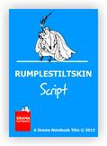 Rumplestiltskin-Play Script