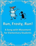 """Run, Frosty, Run!"" Holiday Movement Song w/ demo & background track"