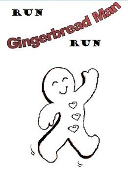 Run Gingerbread Man Run