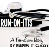 Run-On-Itis:  A Free Lesson Plan for Eliminating Comma Spl