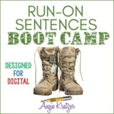 Run-On Sentences Boot Camp {Distance Learning}