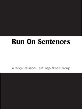 Run On Sentences - Fixed!
