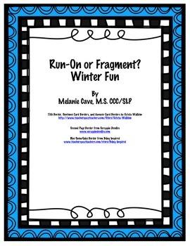 Run-On or Fragment?  Winter Fun