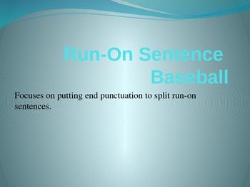 Run-On sentence baseball game