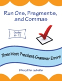 Run-Ons, Fragments, and Commas: Three Most Prevalent Gramm