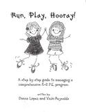 Run, Play, Hooray!