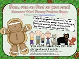 Run, Run As Fast As You Can Gingerbread Man Nonsense Word Fluency Game