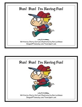 Run! Run! I'm Having Fun! Guided Reader (-un Word Family)