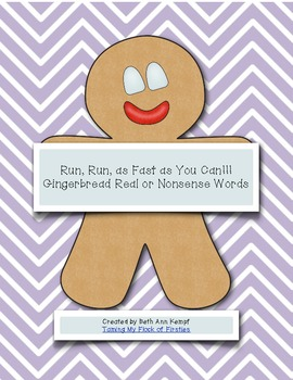 Run, Run, as Fast as You Can! Gingerbread Real or Nonsense Words